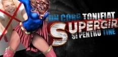 Supergirl - un corp tonifiat si pentru tine